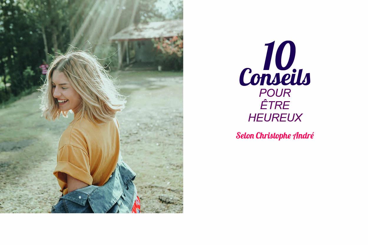 Image article MBSR Lyon Accéder au bonheur : les 10 conseils de Christophe André